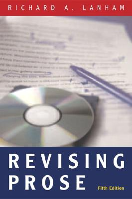 Revising Prose By Lanham, Richard A.